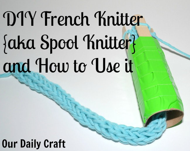 make a french knitter