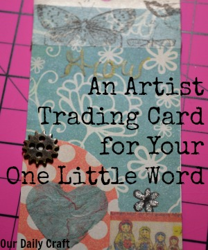 artist trading card one little word