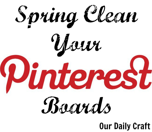 Spring Clean Your Pinterest Page: Getting Rid of Old Boards