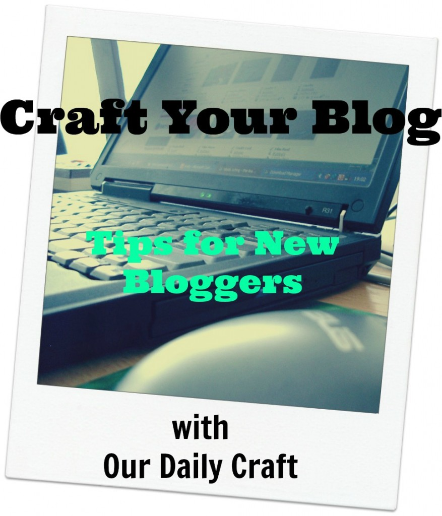 Tips for new bloggers