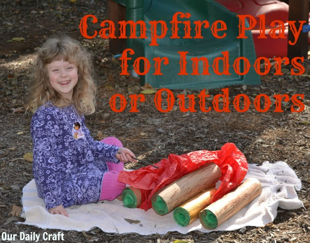 Make a play campfire for indoor and outdoor fun
