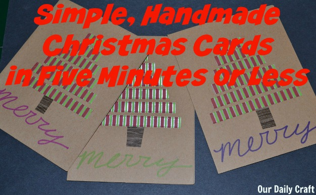 Make Christmas Cards with tape in five minutes or less
