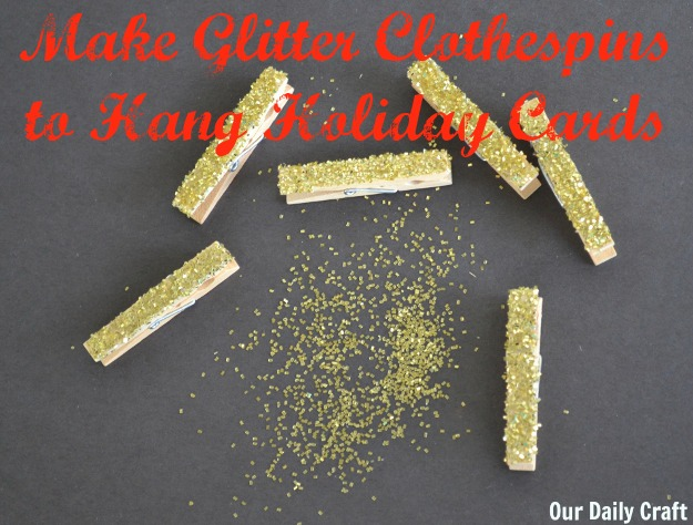 Glitter up some mini clothespins to hang your holiday cards.