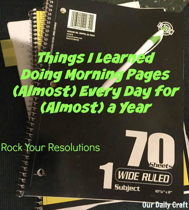 What I learned writing morning pages this year can help you with your resolutions, too.