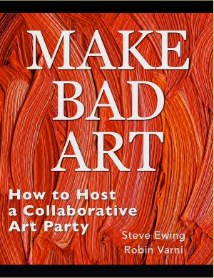 Host a collaborative art party with Make Bad Art.