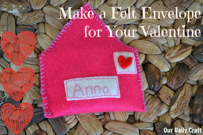 Make a sweet felt envelope to hold Valentine's Day surprises.