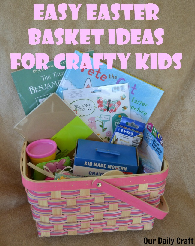 Easy easter basket ideas for crafty kids our daily craft easter basket ideas for crafty kids negle Image collections