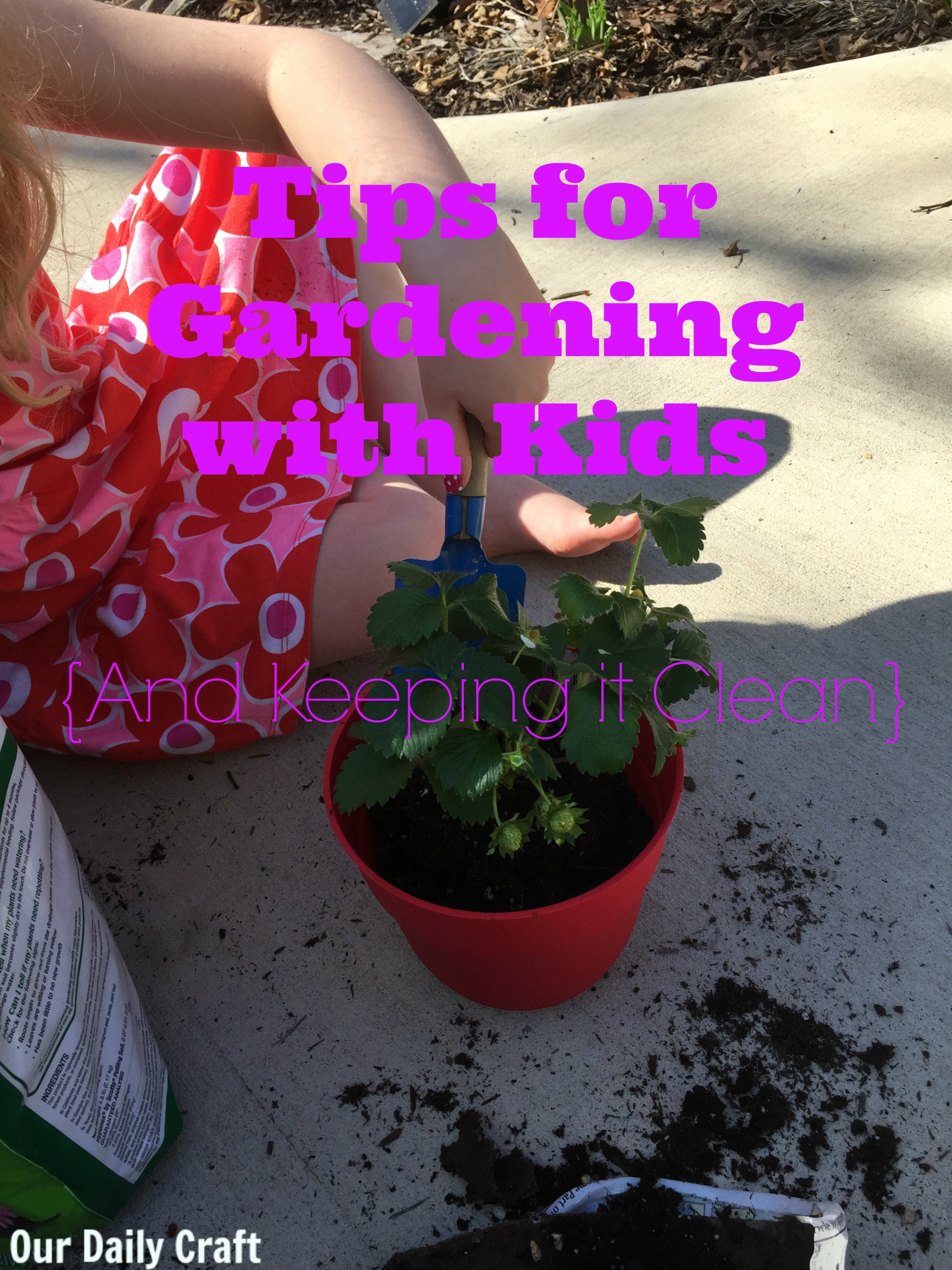 Tips for Spring Gardening with Kids — And Keeping it Clean