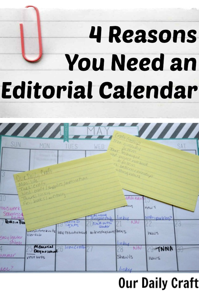 reasons you need an editorial calendar