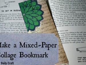 Make a mixed-paper bookmark out of scraps to make your reading experience a little prettier.