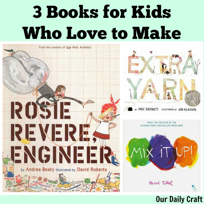 Children's books for kids who love to make
