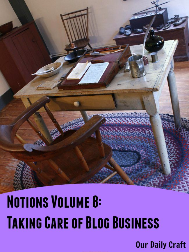 Notions: Taking Care of the Business of Blogging