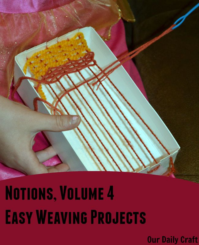 Notions: Weaving for Beginners