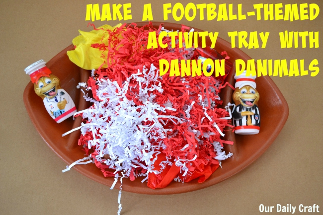 make a fun football themed activity tray to celebrate the beginning of the season with Dannon Danimals.