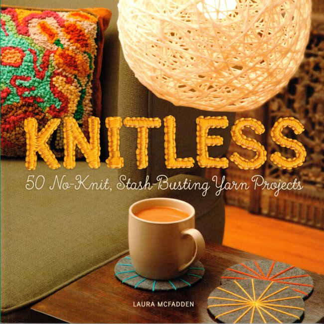 Use you yarn stash without knitting or crocheting with this fun book