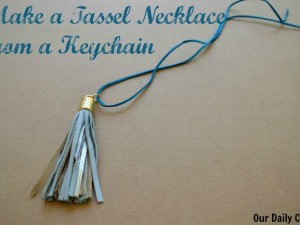Turn a tassel keychain into an on-trend necklace in five minutes or less!