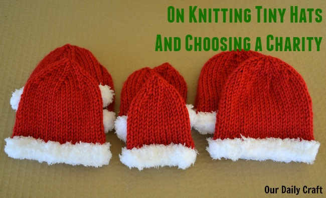 Tiny Hats, Or How to Choose a Charity to Support