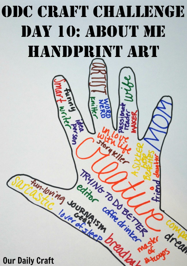 Draw a handprint and fill it with words that describe you for this craft challenge.