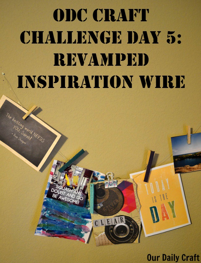 Do you have an inspiration wire or board? Clean it up with today's #ourdailycraft challenge.