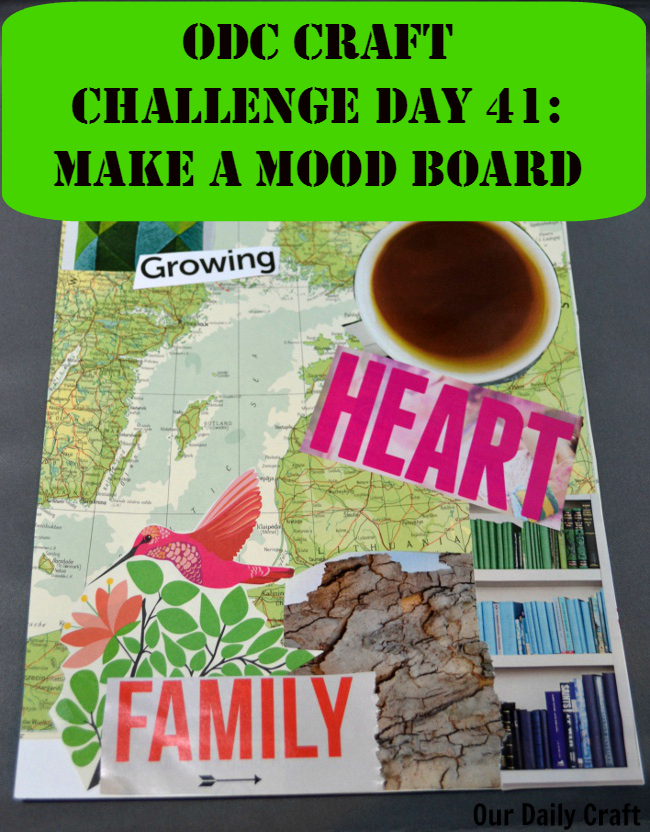 Make a mood board from magazine clippings and other things.
