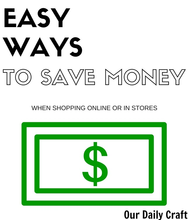 Easy ways to save money shopping online or in stores.