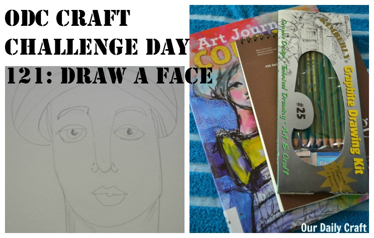 Try to Really Draw a Face {Craft Challenge, Day 121}