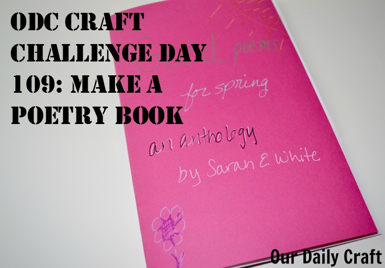 Make a Poetry Book {Craft Challenge, Day 109}