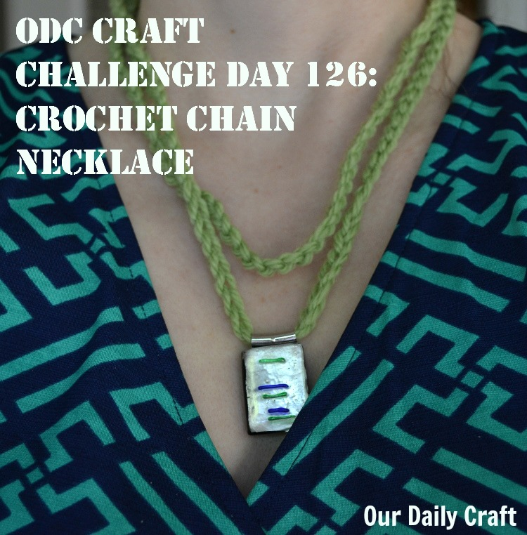 Crochet Chain Necklace {Craft Challenge, Day 126}