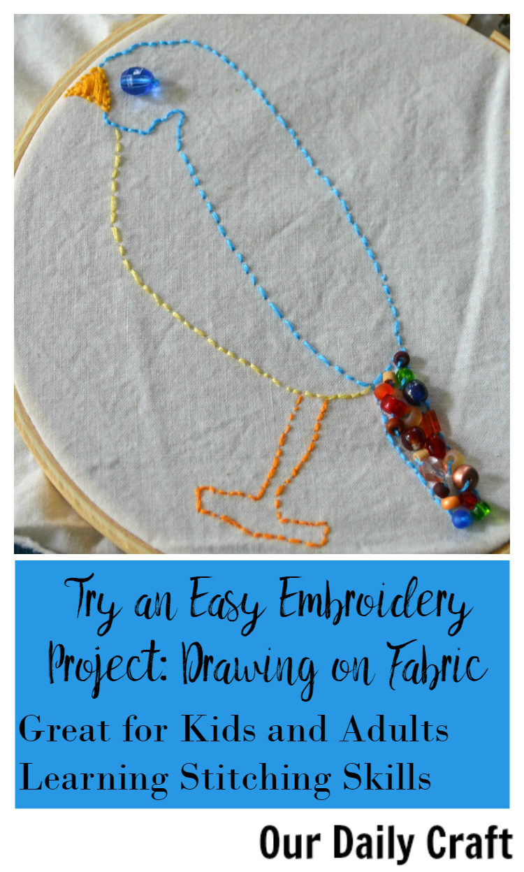 Try an easy embroidery project: draw on fabric and embellish it