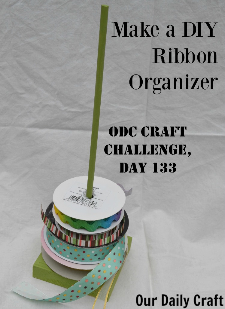 make an easy diy ribbon organizer