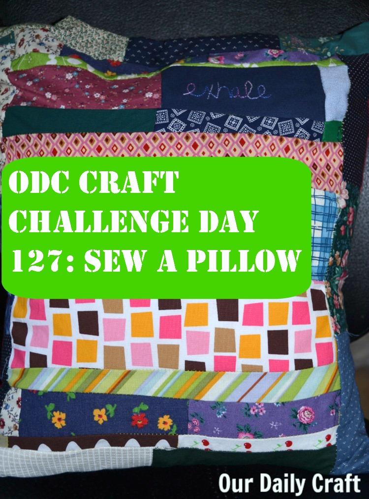 Make a Pillow {Craft Challenge, Day 127}