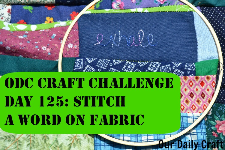 Stitch a word on fabric to make it more fun