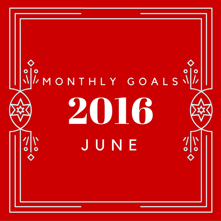 June goals update