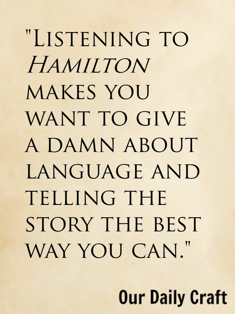 Lessons for writers from Hamilton