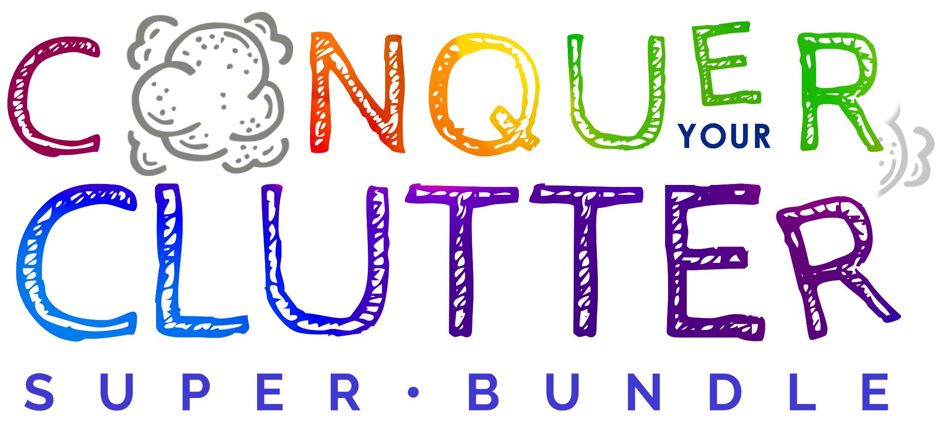 Regain Control with the Conquer Your Clutter Super Bundle