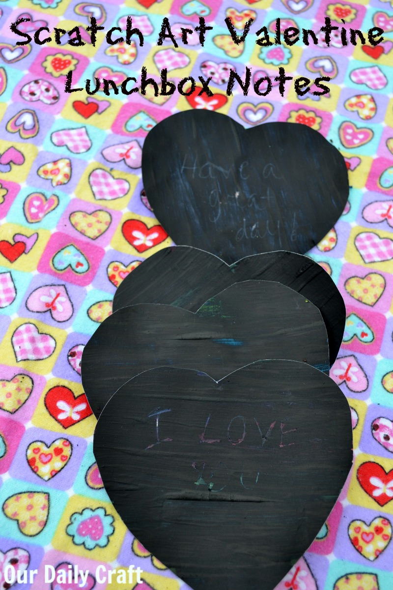 Scratch Art Valentine Lunchbox Notes