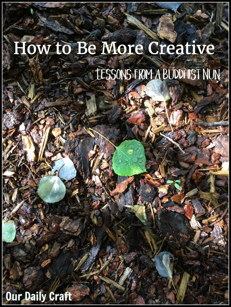 What a Buddhist nun can teach us about how to be more creative.