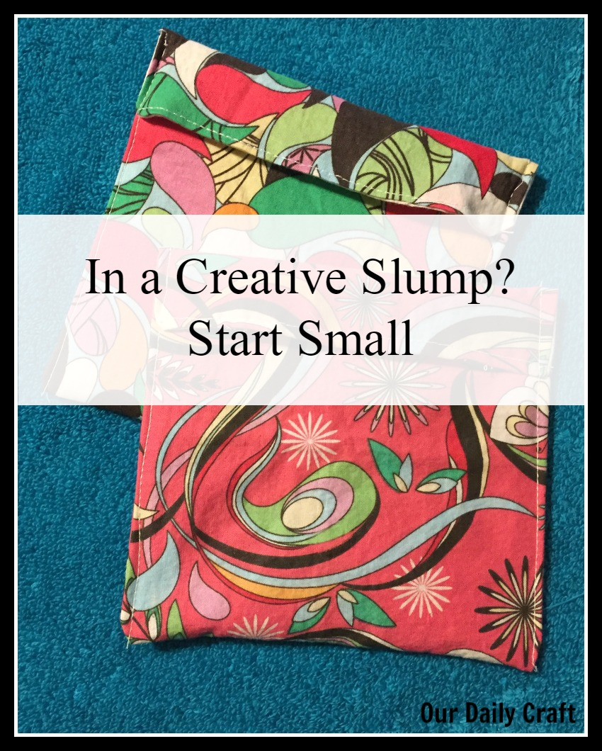 Are you in a creative slump? Try starting small to get out of it.