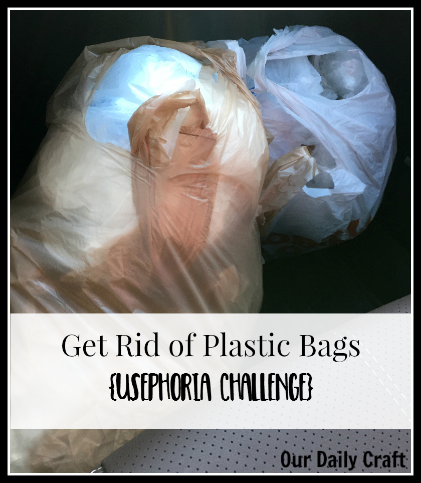 Get rid of plastic bags! It's the usephoria challenge, part one.