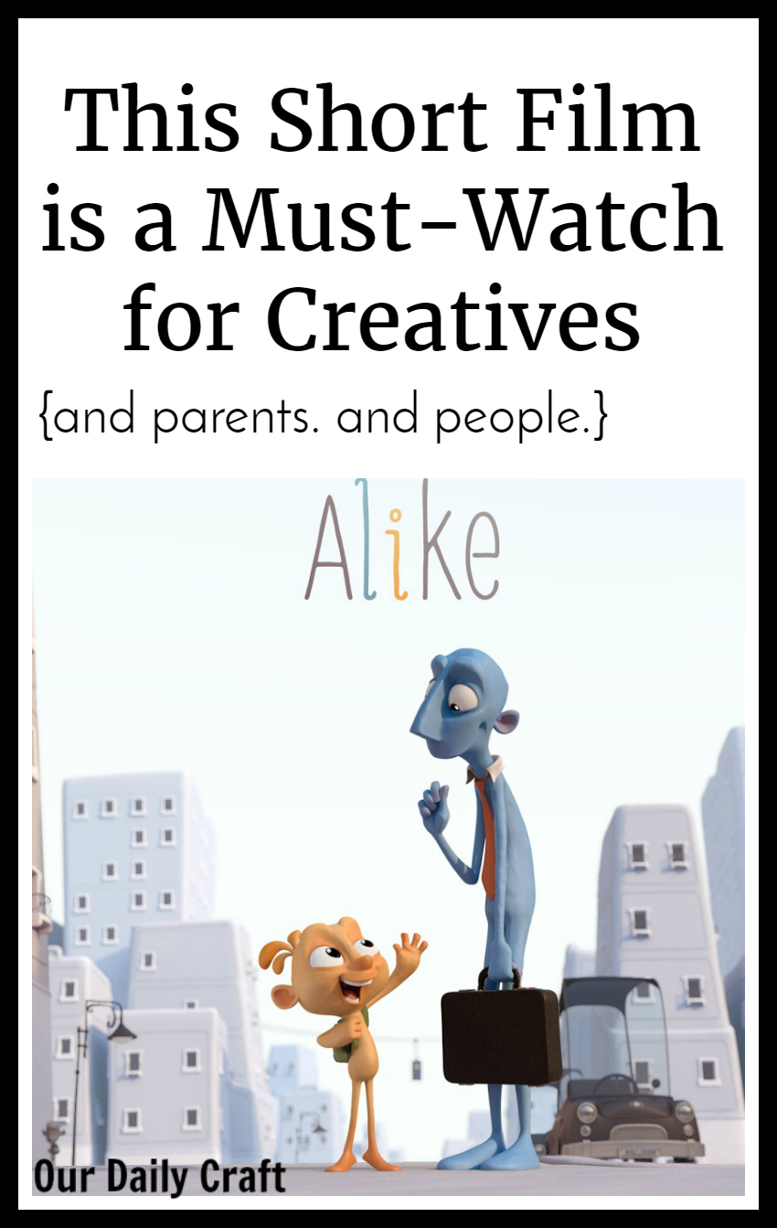 Why the short film Alike is a must-watch for creatives.