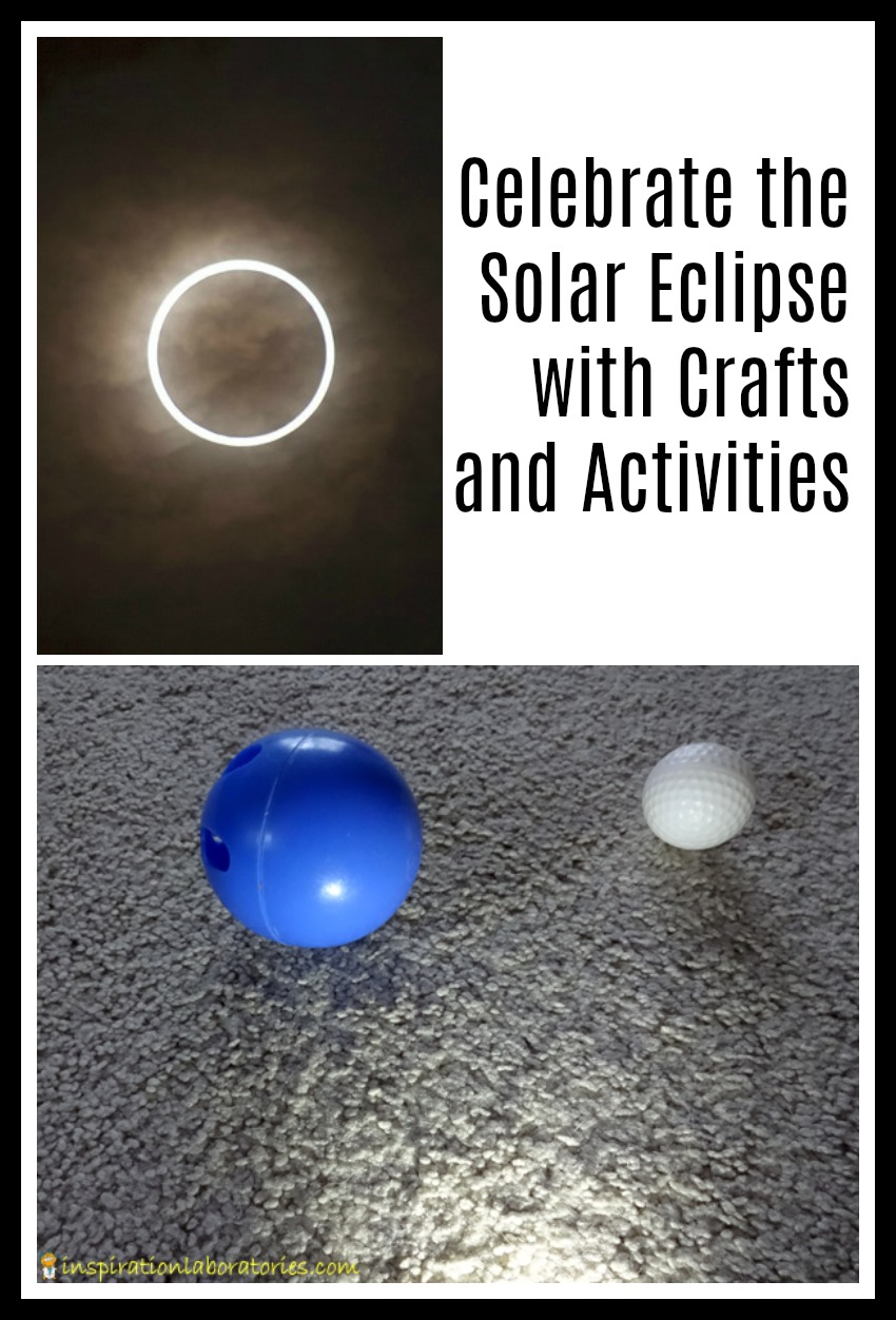 Activities and crafts to celebrate the solar eclipse.
