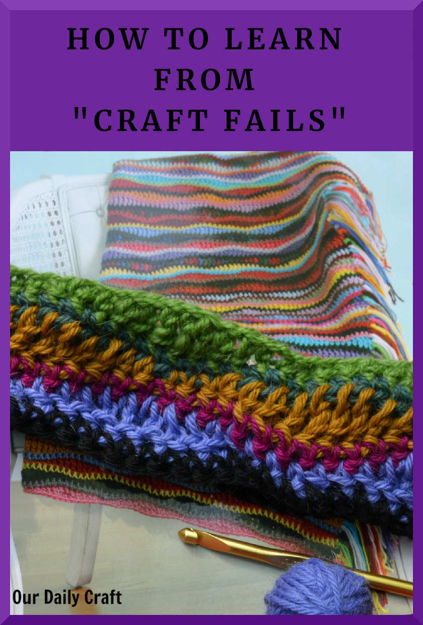 Learn from Craft Fails: Why Mistakes Are Good for Your Process