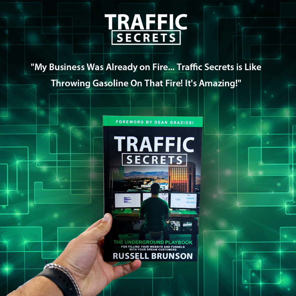 Get More Traffic to Your Site with Russell Brunson's Traffic Secrets