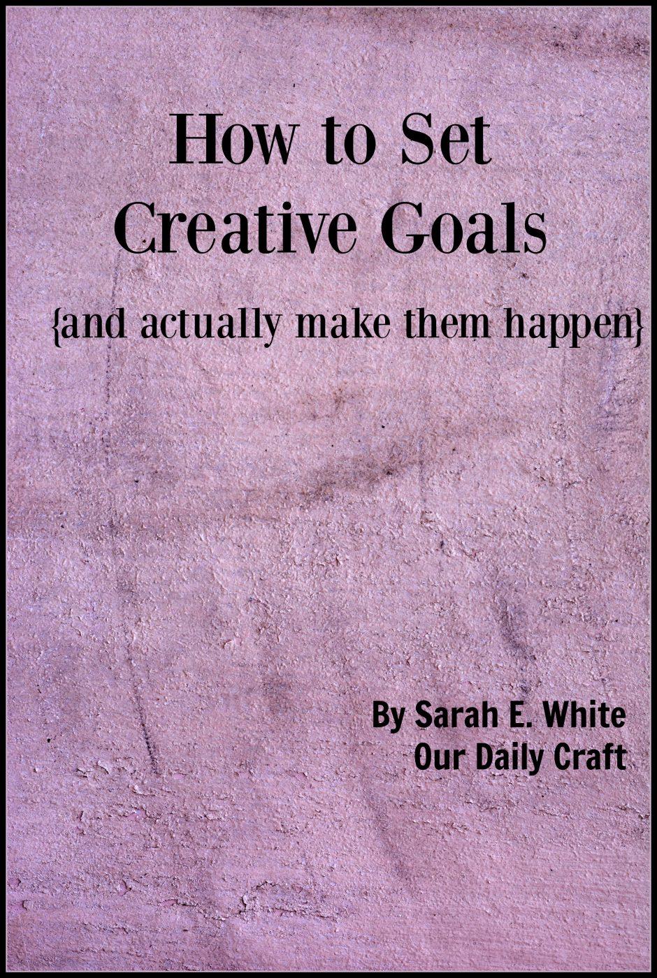 How to Set Creative Goals ebook