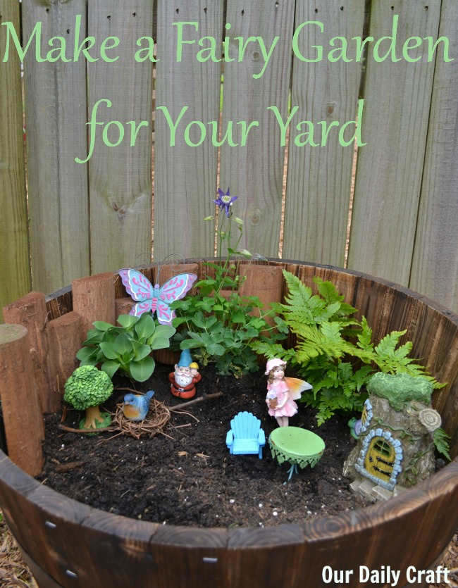 How to Make a Fairy Garden for Your Yard