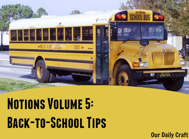 Notions: Back-to-School Tips Edition