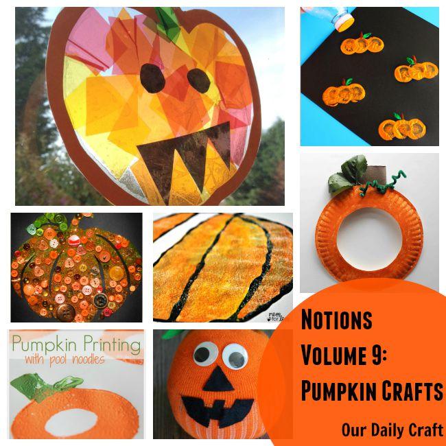 Notions: Pumpkin Crafts Edition