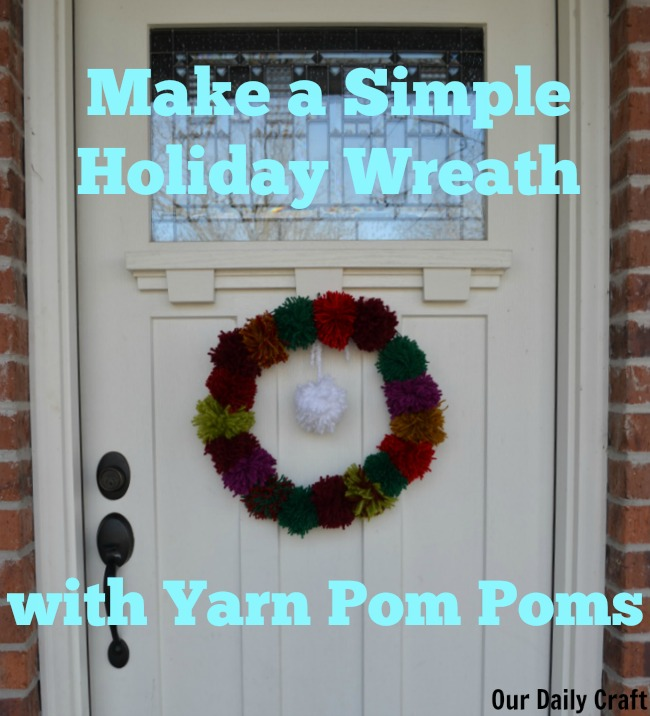 Make a Yarn Pom-Pom Wreath
