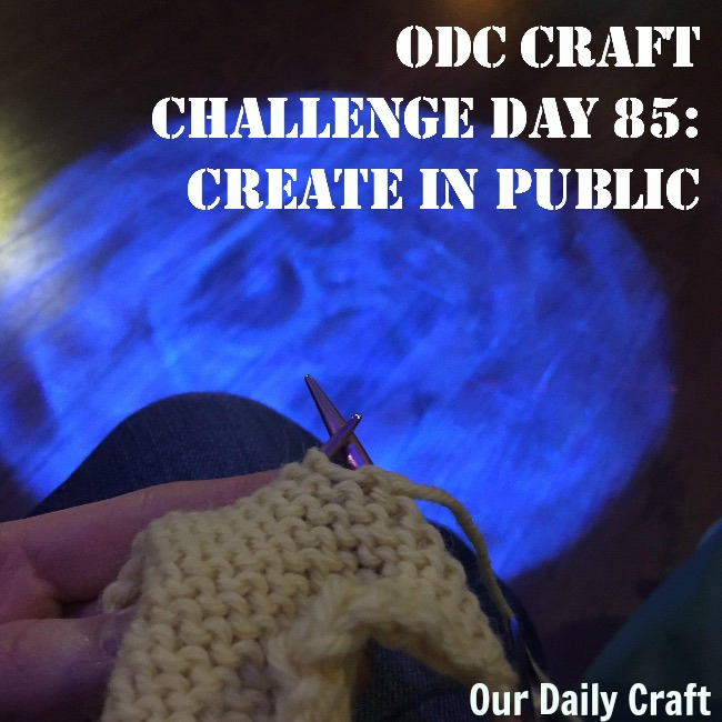 Create in Public {Craft Challenge, Day 85}