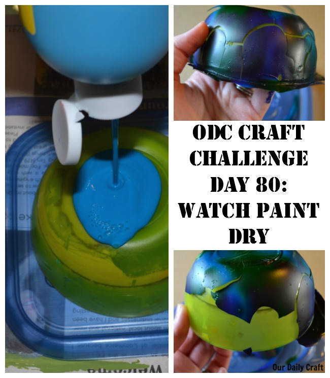 Watch Paint Dry {Craft Challenge, Day 80}